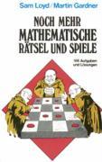 Noch mehr mathematische Rätsel und Spiele: 166 Aufgaben und Lösungen (Taschenbücher)