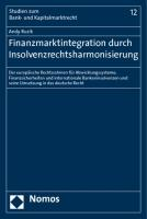 Finanzmarktintegration durch Insolvenzrechtsharmonisierung