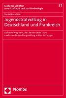 Jugendstrafvollzug in Deutschland und Frankreich