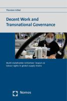 Decent Work and Transnational Governance: Multi-stakeholder initiatives' impact on labour rights in global supply chains