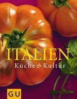 Italien: Küche & Kultur (Genießerküche)