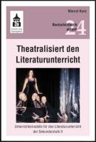 Theatralisiert den Literaturunterricht