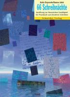 66 Schreibnächte: Anstiftung zur literarischen Geselligkeit. Ein Praxisbuch zum kreativen Schreiben