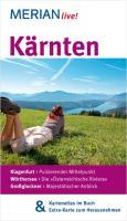 MERIAN live! Reiseführer Kärnten: MERIAN live! - Mit Kartenatlas im Buch und Extra-Karte zum Herausnehmen