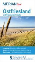 MERIAN live! Reiseführer Ostfriesland  Ostfriesische Inseln: MERIAN live! ? Mit Kartenatlas im Buch und Extra-Karte zum Herausnehmen