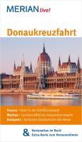 Donaukreuzfahrt: Passau: Start in der Dreiflüssestadt. Wachau: Landschaftliches Gesamtkunstwerk. Budapest: Schönste Stadtansicht der Reise