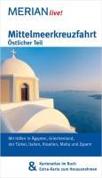 Mittelmeerkreuzfahrt Östlicher Teil: Mit Häfen in Ägypten, Griechenland, der Türkei, Italien, Kroatien, Malta und Zypern