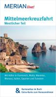 Mittelmeerkreuzfahrt Westlicher Teil