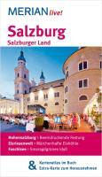 MERIAN live! Reiseführer Salzburg Salzburger Land: MERIAN live! ? Mit Kartenatlas im Buch und Extra-Karte zum Herausnehmen