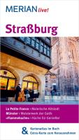 Straßburg: La Petite France: Malerische Altstadt. Münster: Meisterwerk der Gotik. Flammenkuchen: Küche für Genießer
