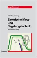 Elektrische Mess- und Regelungstechnik (Die Meisterprüfung)