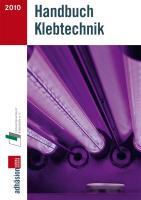Handbuch Klebtechnik 2010/2011