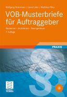 VOB-Musterbriefe für Auftraggeber: Bauherren - Architekten - Bauingenieure