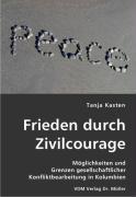 Frieden durch Zivilcourage - Kasten, Tanja