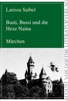 Basti, Bussi und die Hexe Naina