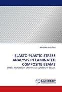 ELASTO-PLASTIC STRESS ANALYSIS IN LAMINATED COMPOSITE BEAMS
