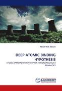 Deep Atomic Binding Hypothesis