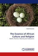 The Essence of African Culture and Religion