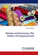 Women and Economy: The Politics of Empowerment