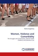 Women, Violence and Comorbidity: The Struggle with Victimisation, Mental Health Problems and Substance Use