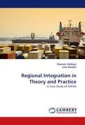 Regional Integration in Theory and Practice