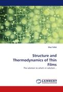 Structure and Thermodynamics of Thin Films