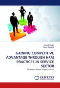 GAINING COMPETITIVE ADVANTAGE THROUGH HRM PRACTICES IN SERVICE SECTOR