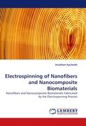 Electrospinning of Nanofibers and Nanocomposite Biomaterials