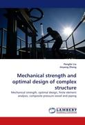 Mechanical strength and optimal design of complex structure Pengfei Liu Author