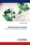 Raising Equity Capitals: Dynamics of Pricing Initial Public Offers in Malaysia