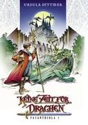Keine Zeit Fur Drachen (German Edition)