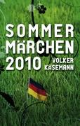 Sommermärchen 2010: Jubel in Südafrika