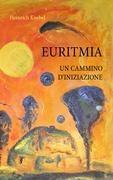 EURITMIA UN CAMMINO D'INIZIAZIONE