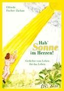 Hab' Sonne im Herzen! - Fischer-Zachau, Elfriede