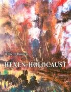 Hexen-Holocaust - Hörner, Wilhelm