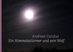 Ein Himmelsstürmer und sein Wolf
