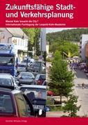Zukunftsfähige Stadt- und Verkehrsplanung
