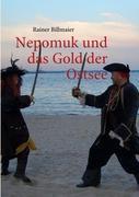 Nepomuk und das Gold der Ostsee