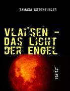 Vlai'sen - Das Licht der Engel