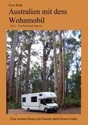 Australien mit dem Wohnmobil Teil 2: Teil 2 - Von Perth nach Darwin