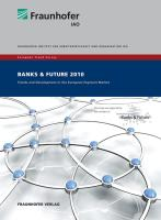 European Trend Survey Banks and Future 2010.: Trends and Development in the European Payment Market.