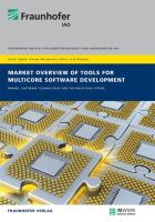 Market Overview of Tools for Multicore Software Development.: MWare: Software Technologies for the Multicore Future.