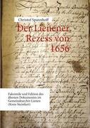Der Lienener Rezess von 1656: Faksimile und Edition des ältesten Dokumentes im Gemeindearchiv Lienen (Kreis Steinfurt)