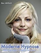 Moderne Hypnose: Ketten sprengen. Verhalten verändern