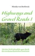 Highways and Gravel Roads I: Mit den MoWuKnuffels quer durch den nordamerikanischen Kontinent