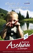 Kinder und Familienführer Aschau im Chiemgau
