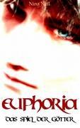 Euphoria - Das Spiel der Götter