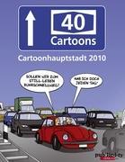A40 Cartoons: Cartoonhauptstadt 2010