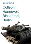 Colleoni: Hannover, Biesenthal, Berlin