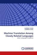 Machine Translation Among Closely Related Languages